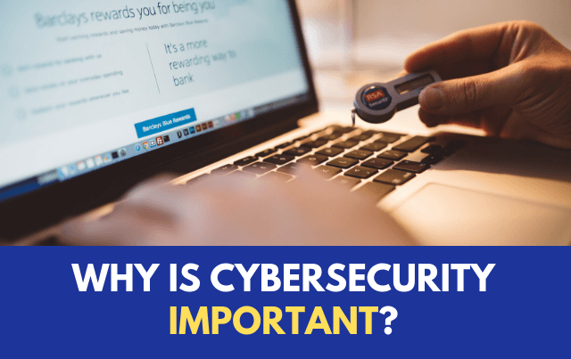 Why does the Cyber Security is Important?