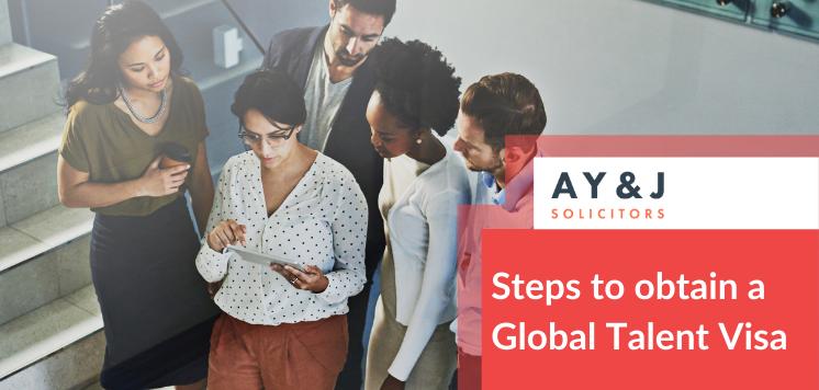 Steps to obtain a Global Talent Visa
