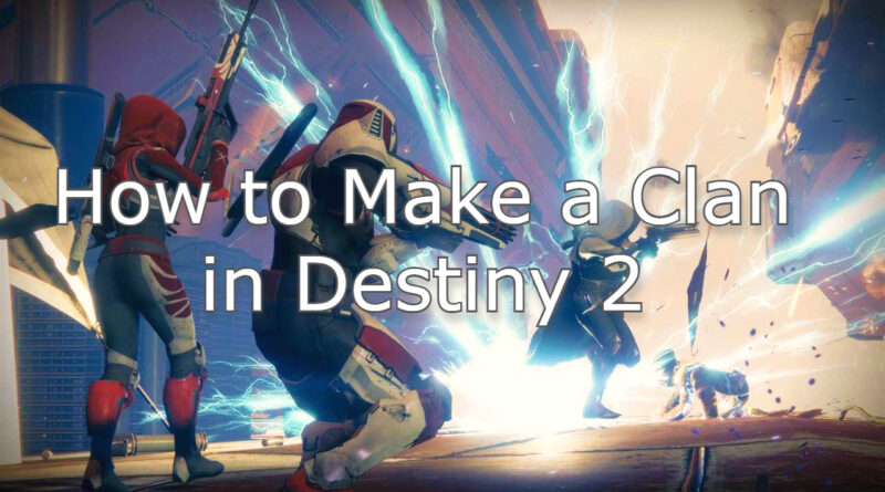 clan in Destiny 2